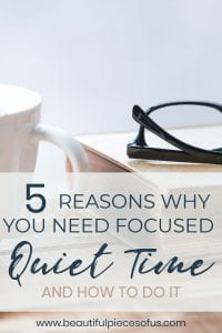 Why You Need Focused Daily Quiet Time
