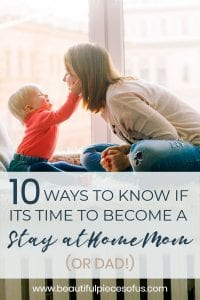 Time to Become a Stay at Home Mom